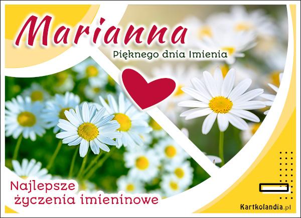 Marianna - Pięknego dnia Imienia