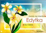 eKartki Imienne Damskie Edytka - Kwiaty na Imieniny,