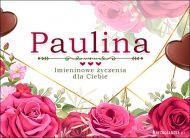 eKartki Imienne Damskie Imieninowe róże dla Pauliny,