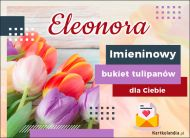 eKartki Imienne Damskie Imieninowy bukiet dla Eleonory,