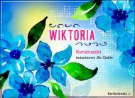 eKartki elektroniczne z tagiem: Kartka na imieniny Kwiatuszki imieninowe dla Wiktorii,