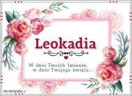eKartki Imienne Damskie Leokadia - W dniu Twoich Imienin...,
