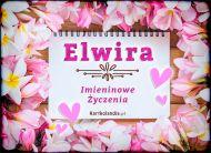 eKartki elektroniczne z tagiem: Kartka na imieniny Życzenia usłane kwiatami dla Elwiry,