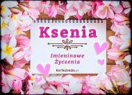 eKartki Imienne Damskie Życzenia usłane kwiatami dla Kseni,