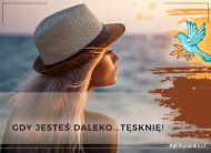 eKartki elektroniczne z tagiem: Darmowa e-kartka tęsknota Gdy Jesteś daleko...,
