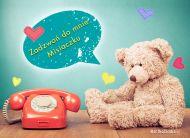 eKartki Wyraź uczucia -> Czekam na Ciebie Zadzwoń do mnie Misiaczku,