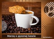 eKartki elektroniczne z tagiem: Darmowa e-kartka marzenia Marzę o pysznej kawie...,