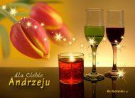 eKartki elektroniczne z tagiem: Andrzej Dla Ciebie Andrzeju,