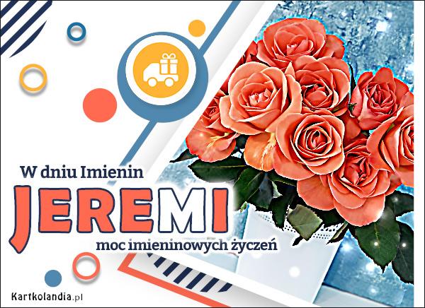 eKartki elektroniczne z tagiem: Kwiaty Bukiet życzeń dla Jeremiego,