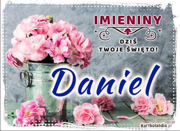 eKartki elektroniczne z tagiem: Życzenia na imieniny Daniel - Dziś Twoje święto!,