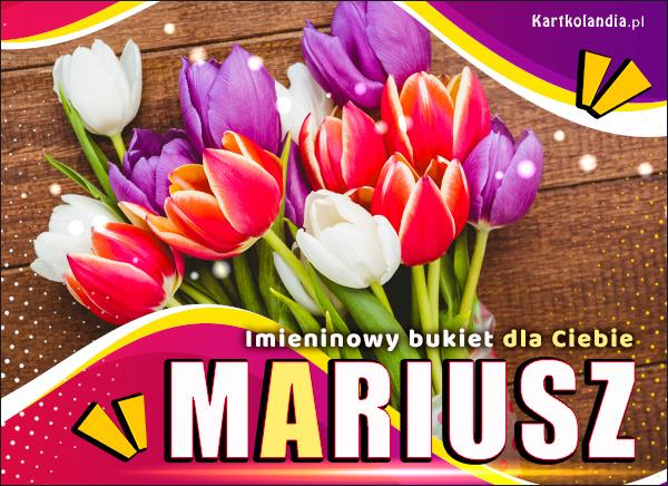eKartki elektroniczne z tagiem: Kwiaty Imieninowy bukiet dla Mariusza,