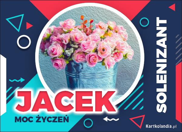 eKartki elektroniczne z tagiem: Kwiaty Jacek - Moc Życzeń!,