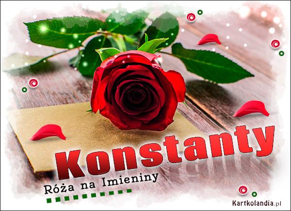 eKartki elektroniczne z tagiem: Kwiaty Róża na Imieniny dla Konstantego,