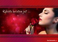 eKartki Kwiaty Kobieta kwiatem jest,