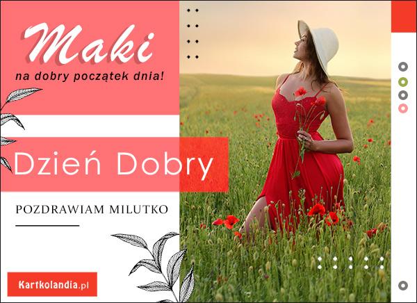 eKartki elektroniczne z tagiem: Pozdrowienia Maki na dobry początek dnia...,
