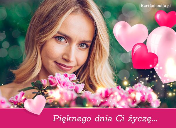 eKartki elektroniczne z tagiem: Pozdrowienia Pięknego dnia Ci życzę...,