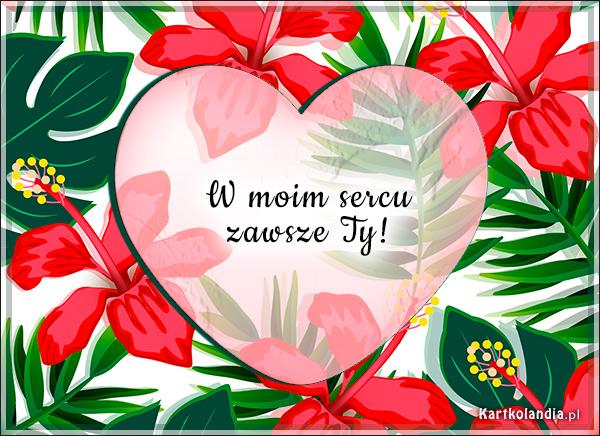 eKartki elektroniczne z tagiem: Walentynki W moim sercu...,