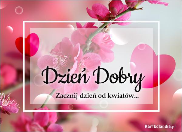 eKartki elektroniczne z tagiem: Dzień dobry Zacznij dzień od kwiatów...,