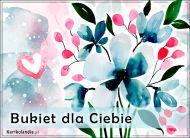 eKartki elektroniczne z tagiem: Bukiet kwiatów Bukiet dla Ciebie,