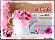 eKartki Kwiaty Róże dla Księżniczki,