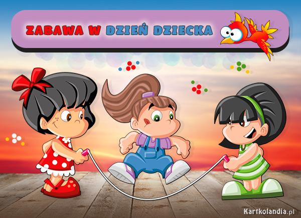 eKartki Dzień Dziecka Zabawa w Dzień Dziecka,