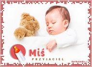 eKartki elektroniczne z tagiem: e-Kartki Narodziny Dziecka Mi¶ przyjaciel,