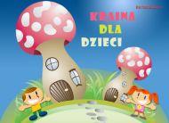 eKartki Dzień Dziecka Kraina dla dzieci,